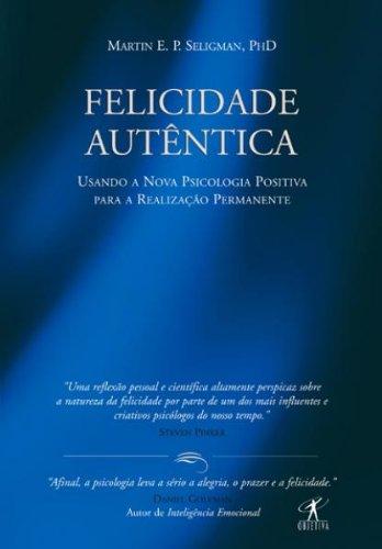 Intentus - Indicacao de livros - Felicidade Autentica